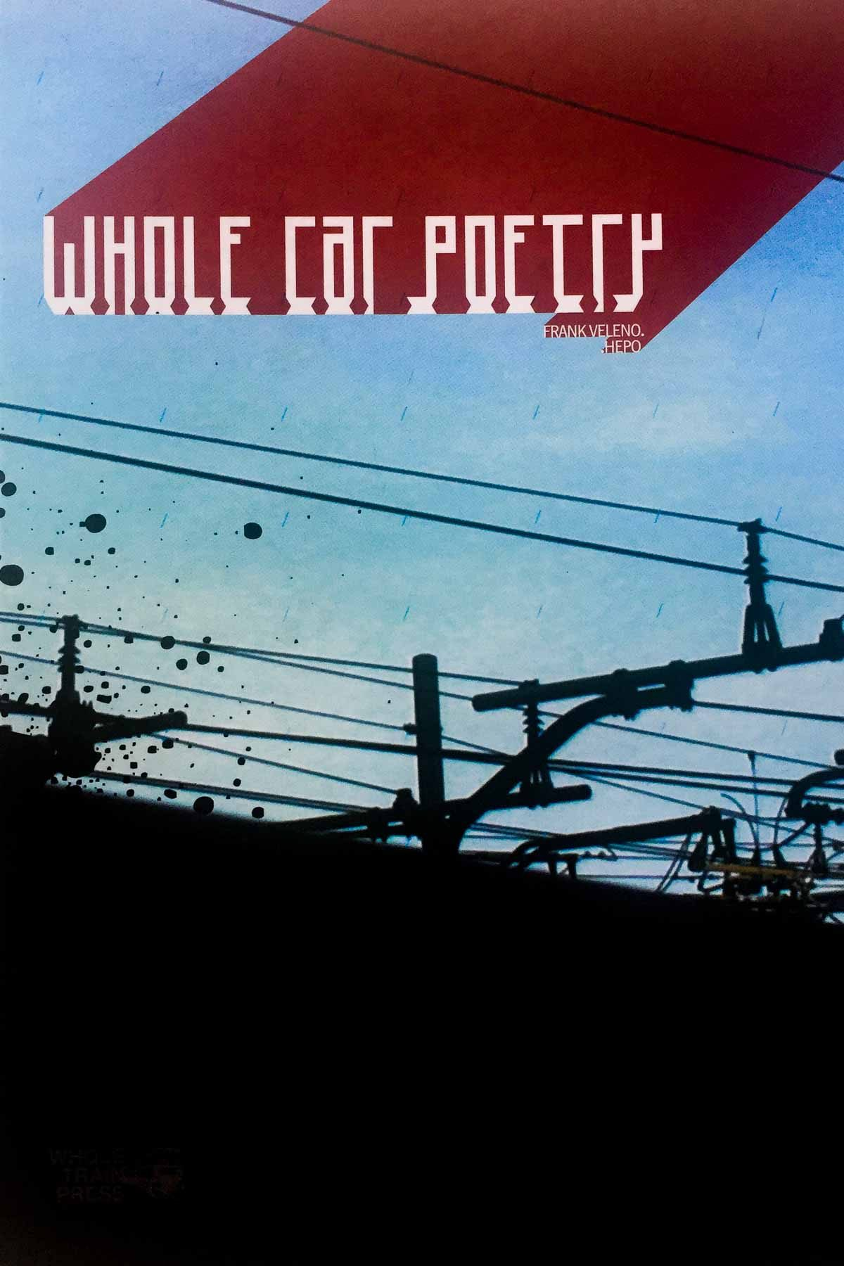 WHOLE CAR POETRY di Frank Veleno