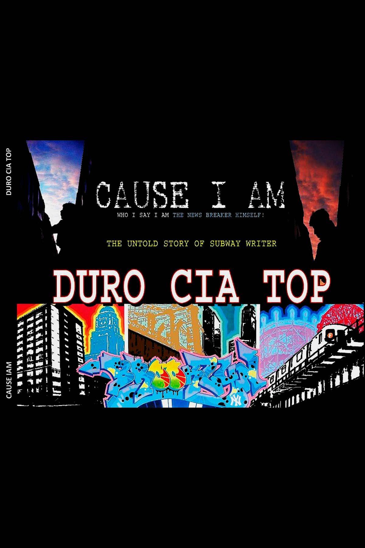 DURO CIA TOP - CAUSE I AM Book