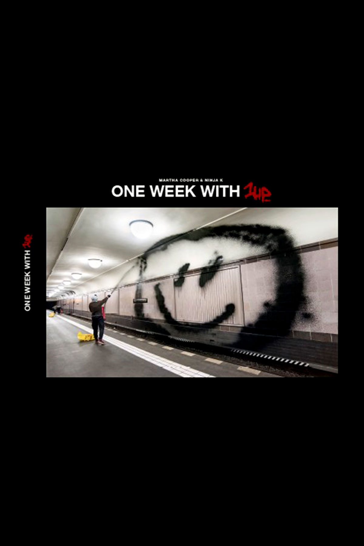 ONE WEEK WITH 1UP di Martha Cooper & Ninja K.