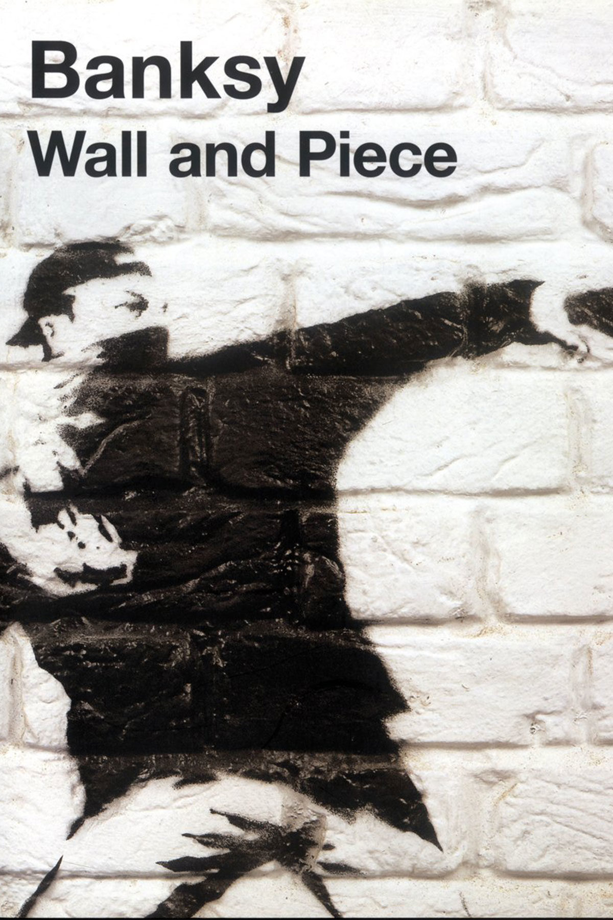BANKSY - Wall and Piece di Banksy