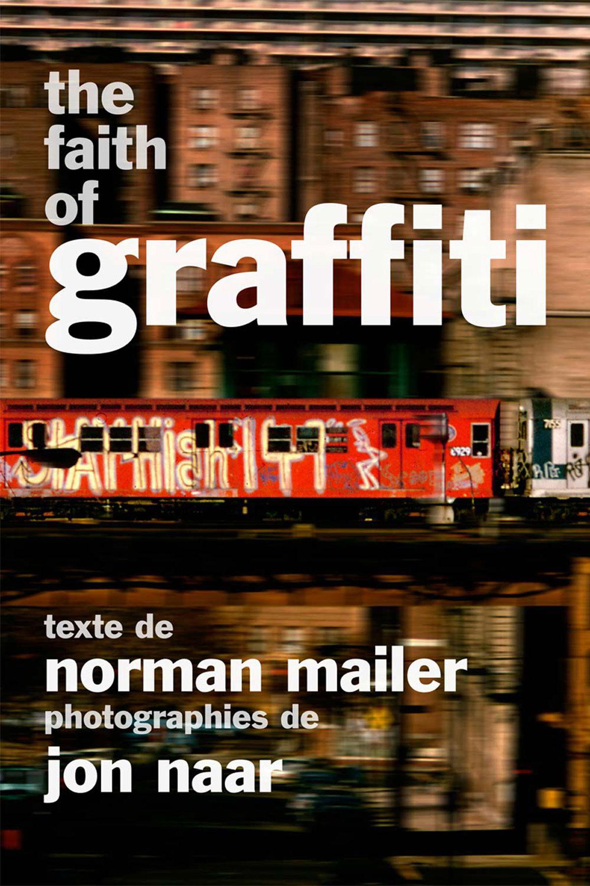 THE FAITH OF GRAFFITI di Norman Mailer e Jon Naar